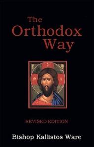 The Orthodox Way by Metropolitan Kallistos